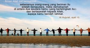 Ukhuwah Islamiyah ( 3 – Habis )